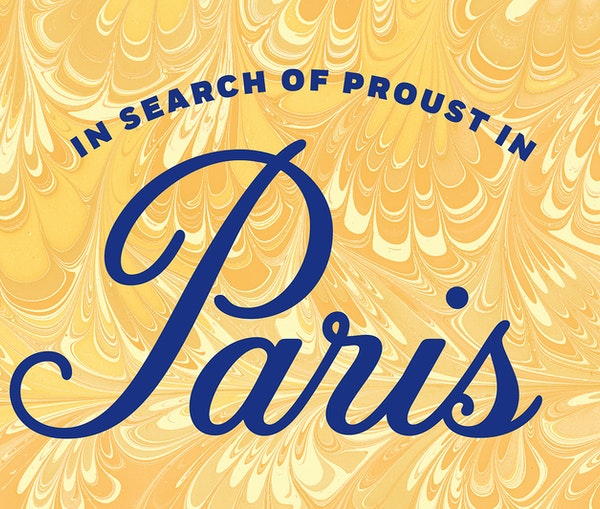 In Search of Proust in Paris