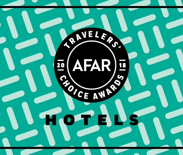 Travelers' Choice Awards 2018: The Best Hotels for Every Traveler