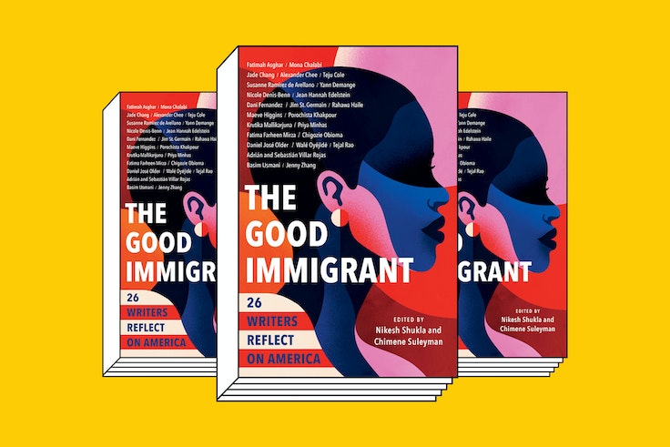 'The Good Immigrant' is a collection of essays by U.S.-based, first- and second-generation immigrants recounting their experiences in America.
