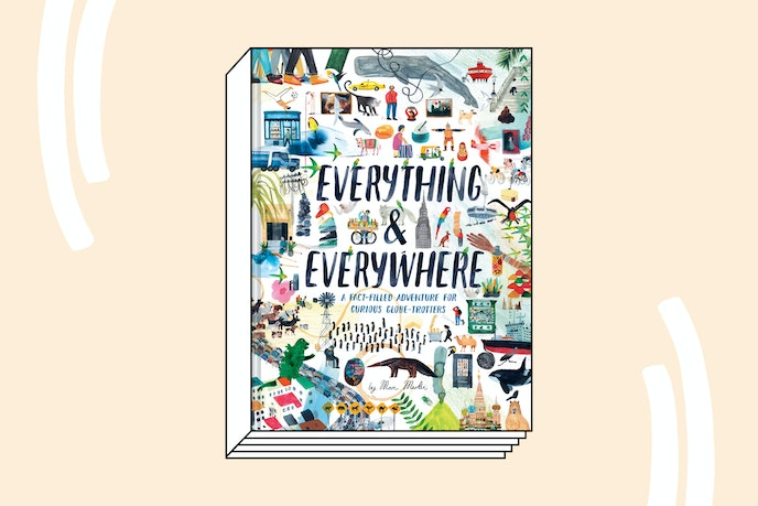 Everything & Everywhere (Chronicle Books, 2018)