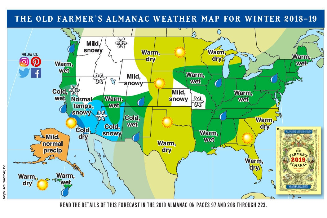 The 2019 Old Farmer's Almanac predicts a warm, wet winter for most of the country.