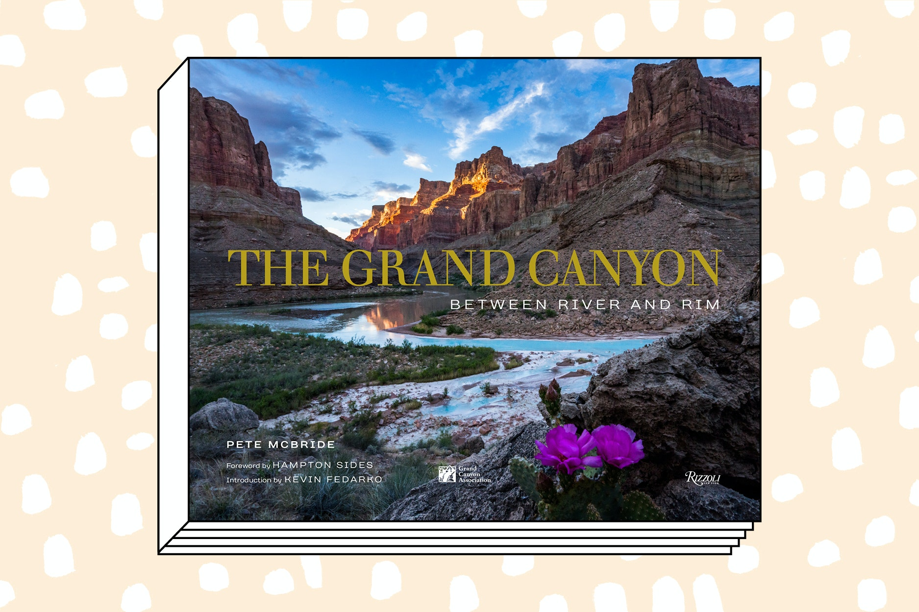 The Grand Canyon: Between River and Rim (Rizzoli, 2018)