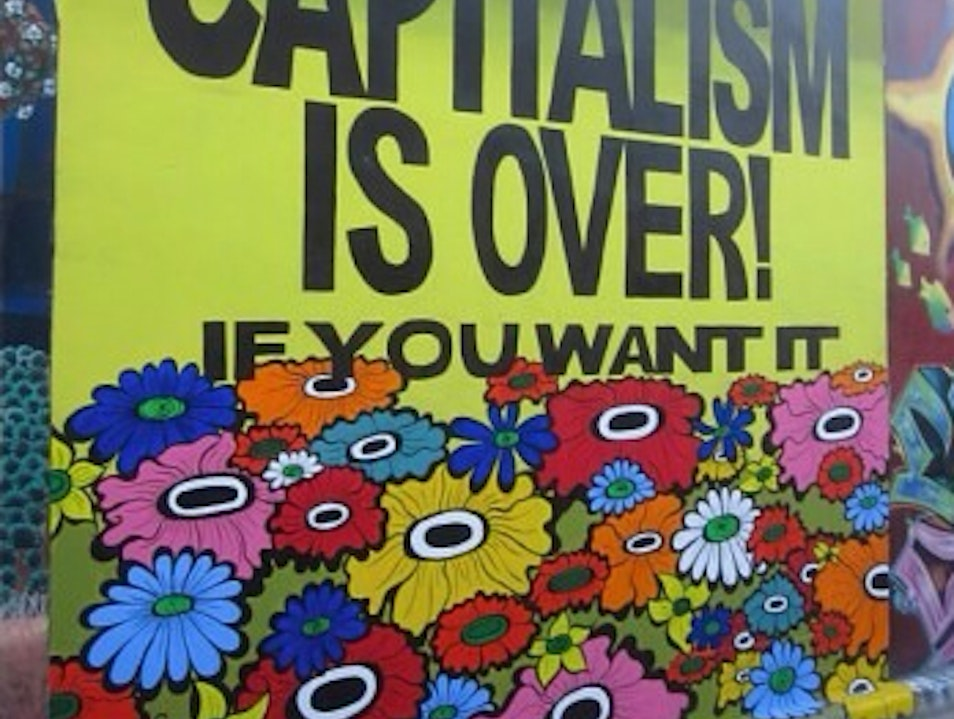 Capitalism Is Over? San Francisco California United States