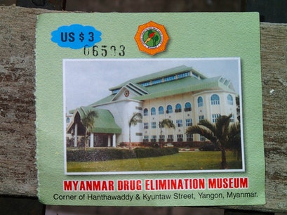 Drug Elimination Museum Yangon  Myanmar