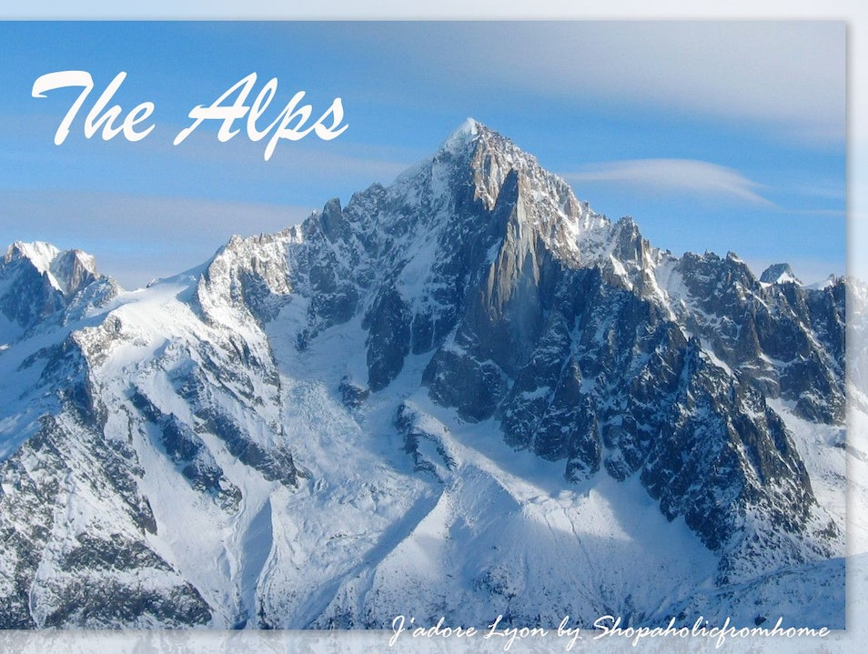 The Alps in Rhone Alpes - beautiful!
