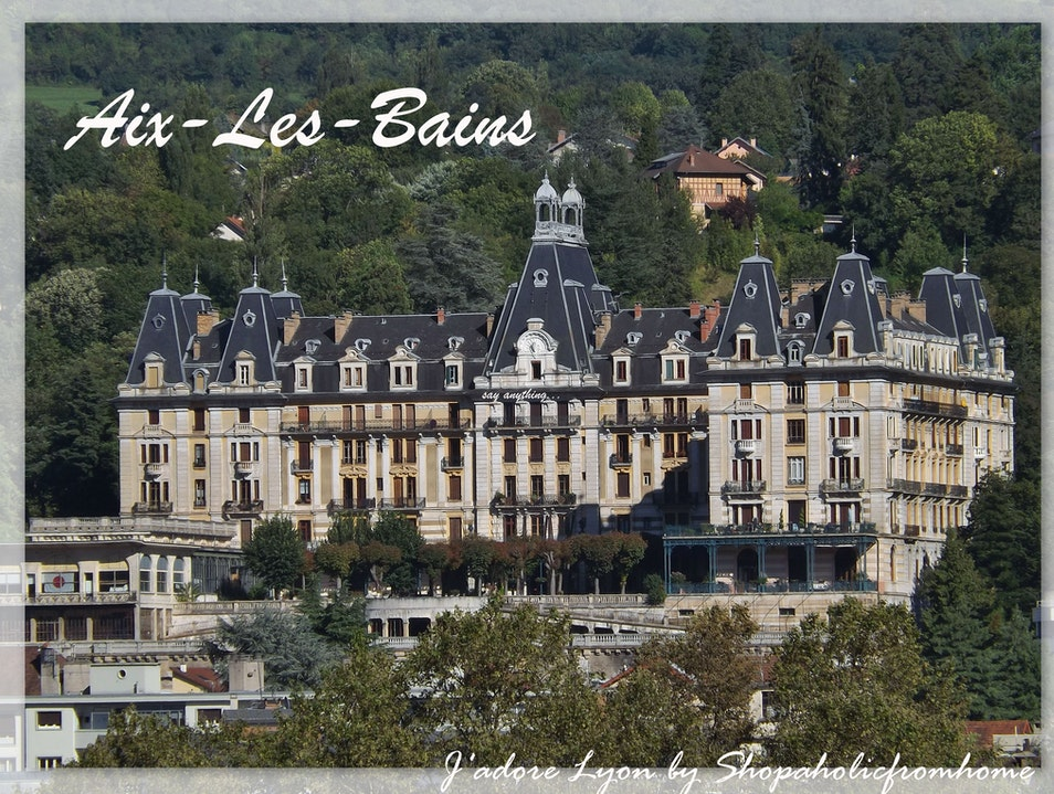 Aix-les-Bains - a relaxing idea for a day out in Rhone Alpes Aix Les Bains  France