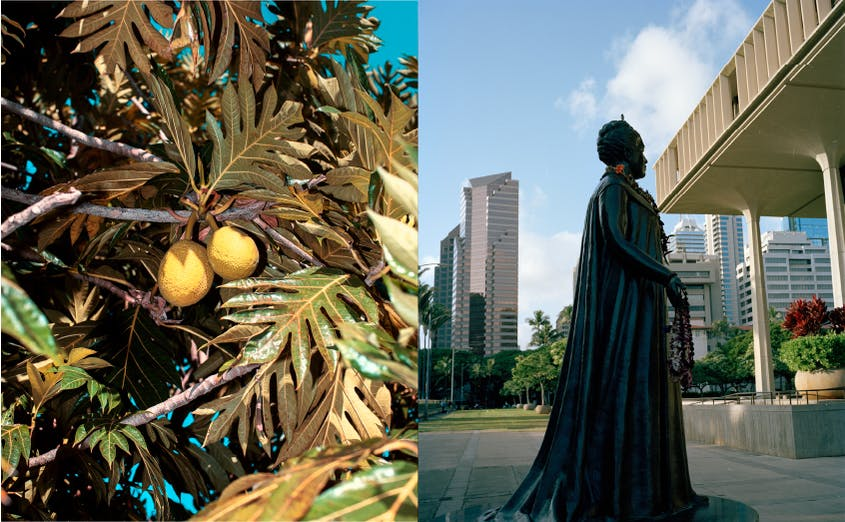From left: Breadfruit, a ubiquitous (and cherished) ingredient; a statue of Queen Queen Liliʻuokalani, the last monarch of the Kingdom of Hawaiʻi.
