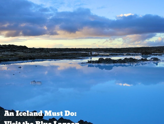 An Iceland Must Do: Visit the Blue Lagoon