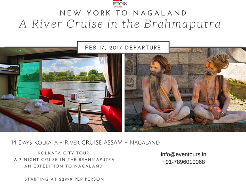 A River Cruise and an Authentic Naga Festival Guwahati  India